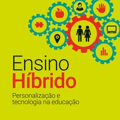 Educação Híbrida - José Moran