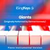 Giants (Lower Key - Originally Performed by Dermot Kennedy) (Piano Instrumental Version)