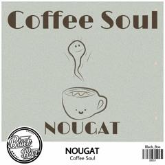 Nougat - Coffee Soul   Lo-Fi   Trap   EDM   Black_Box