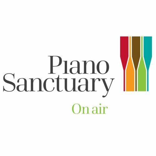PIANO SANCTUARY EPISODE 23: Poetry and Piano music special
