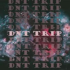 DNT TRIP