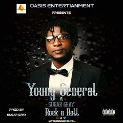 Rock & Roll - Young General ft Sugar Gray