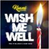 Wish Me Well Mp3