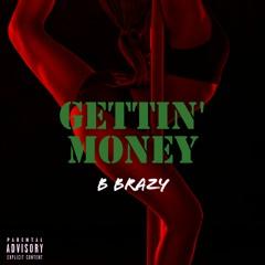 Gettin' Money (prod. Dead.Midi)
