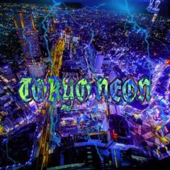 TOKYO NEON feat. Luke Silver, VAPESHARK, 虎狛師, T.I.D.E,