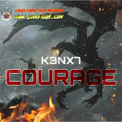 K3NX7 - Courage [Bigroom]