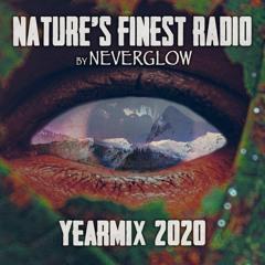 NEVERGLOW Nature's Finest Radio   Yearmix 2020