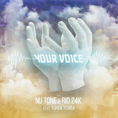 Nu Tone & Rio 24k - Your Voice ft. Yohan Yemba