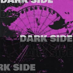 Dark Side (Prod. River Beats)
