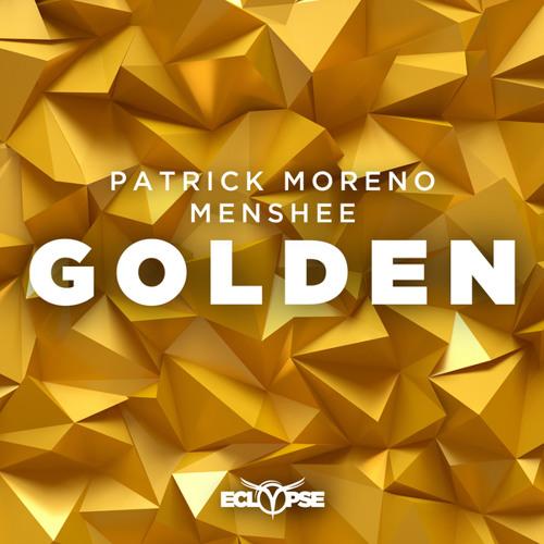 Patrick Moreno & Menshee - Golden