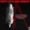 Secret - The Pretty Little Liars Theme (2016 Movie Mix)