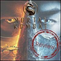 Finish Him | Mortal Kombat (2021) Review - The Mitchells vs. the Machines and Pokemon Snap