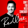 Don't You Need Somebody (feat. Enrique Iglesias, R. City, Serayah & Shaggy) (Josh Bernstein - Rannix Remix)