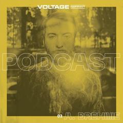 VOLTAGE Podcast 03 - A. Brehme
