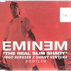 Eminem - The Real Slim Shady (Ingo Bergsen x Danny Ventura Bootleg)