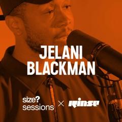 size? sessions: Jelani Blackman