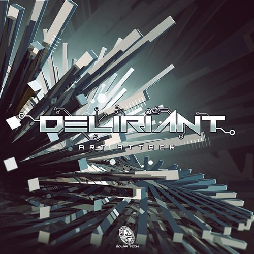 Deliriant - Art Attack OUT NOW ✹
