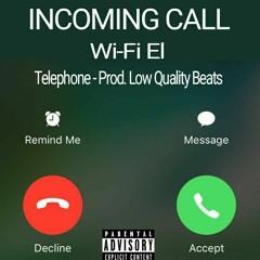 Telephone (Prod. Low Quality Beats)