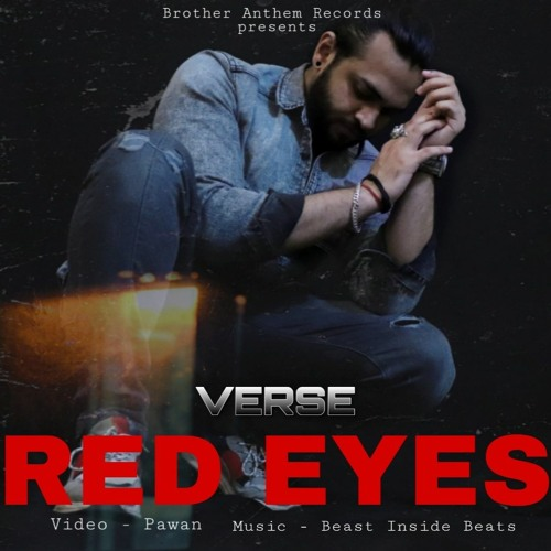 Red Eyes Verse Official Music Video 7 Diamond S Beast Inside Beats Latest Hindi Songs By Brother Anthem Records Saif ali khan, esha gupta. soundcloud