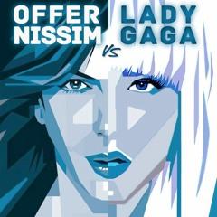 Offer Nissim vs Lady Gaga - GUY (Teddy J Edit)