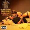 Tangerine (Gentlemen's Club Remix) (Explicit Version) [feat. Bun B, Fabolous & Rick Ross]