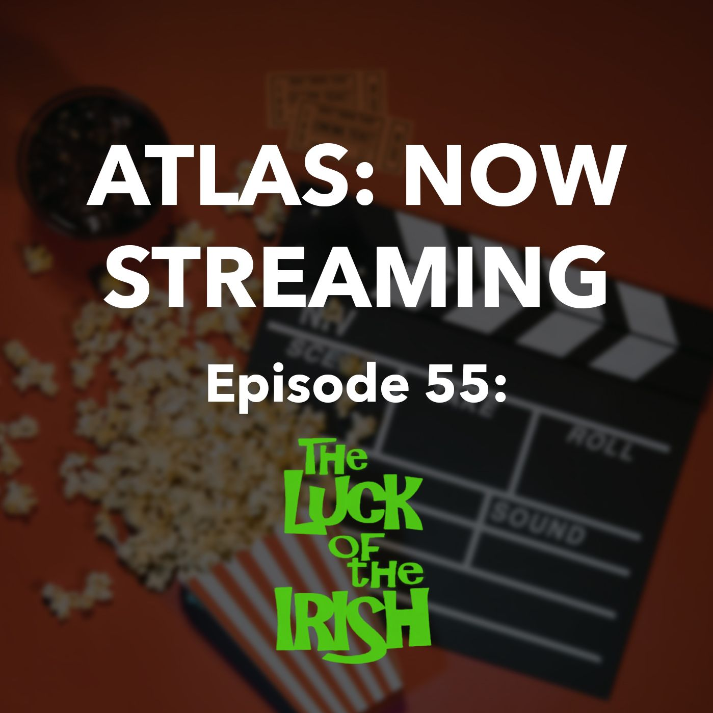 The Luck of the Irish - Atlas Now Streaming 55