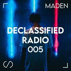 Declassified Radio Episode #005 | Maden