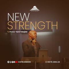 New Strength - Pastor Temi Odejide - Sunday 01 August 2021