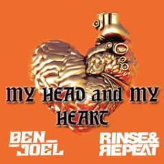 My Head And My Heart (Ben Joel X Rinse & Repeat Remix)