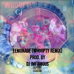 INTERNET MONEY - LEMONADE (WHOOPTY REMIX) (PROD. BY DJ IMFAMOUS)