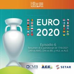 Euros 2020 - Episode 6