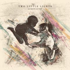 Two Little Lights