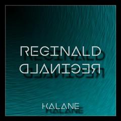 Kalane - Reginald (FREE DL)