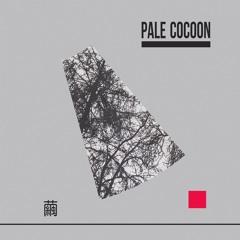 Pale Cocoon - Sora