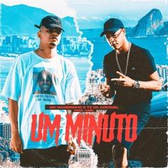 MC Maneirinho e Tz da Coronel - Um Minuto (Prod. Ariel Donato)