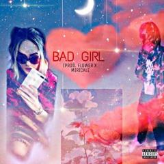 Bad Girl    J-LONELY x OLSEN OBJECT(prod.miricle x flower)