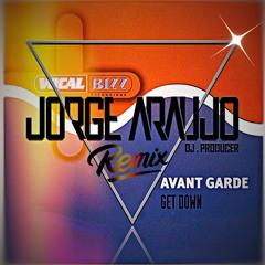 Avant Garde - Get Down (Jorge Araujo House Mix)