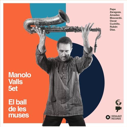 Manolo Valls 5et -El ball de les muses (Sedajazz Records, 2020)