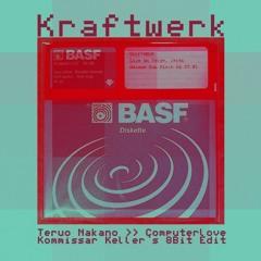 Kraftwerk X Teruo Nakano - Computer Love (Kommissar Keller's 8BIT Edit) FREE DL