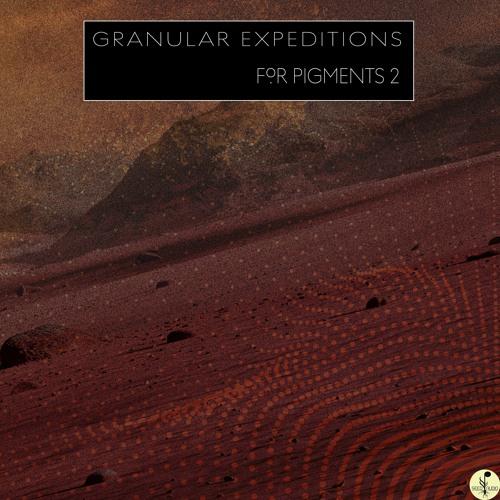 Granular Expedition- Pigments 2