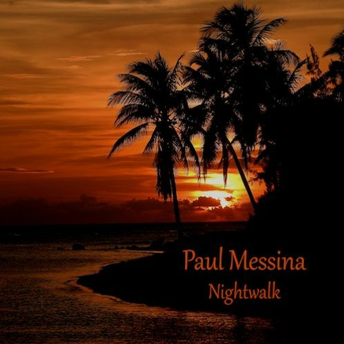 Paul Messina : Nightwalk