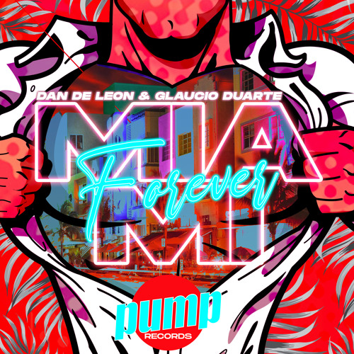 Miami Forever (feat. Leandro D'Avila & Patricia Mel)