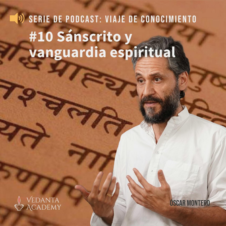 10. Sánscrito y vanguardia espiritual