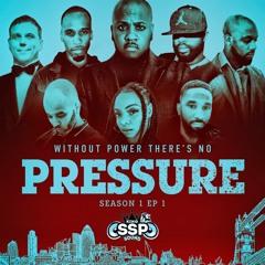 PRESSURE - SEASON 1 - EP 1