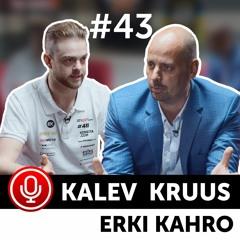 Erki Kahro ja Kalev Kruus. Betsafe podcast #43