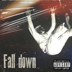 Fall Down Ft LG4 Trey