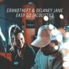 Grandtheft & Delaney Jane - Easy Go (Acoustic)