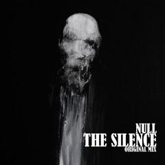 THE SILENCE (Original Mix)