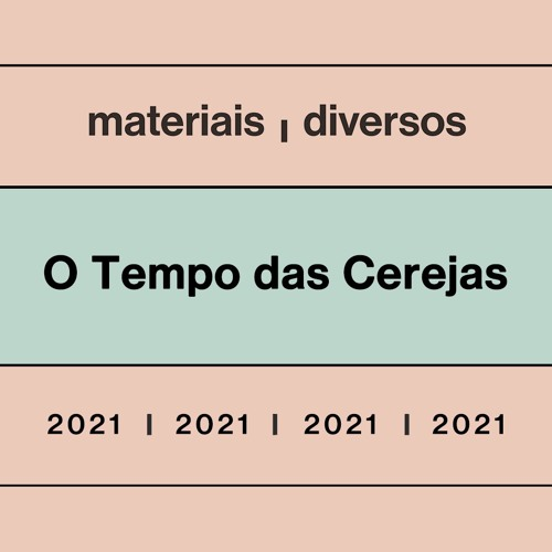 O Tempo das Cerejas 2021