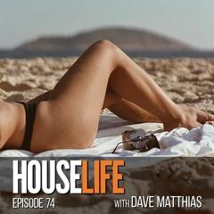 HouseLife   Episode 74